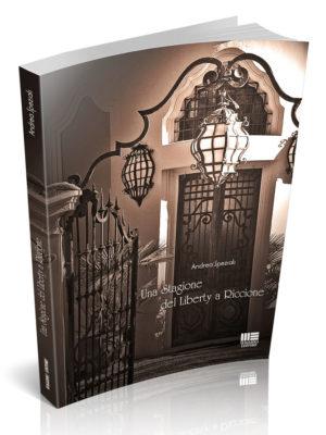 Andrea-Speziali-Una-stagione-del-Liberty-a-Riccione-Maggioli-editore