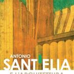 04_locandina_convegno_firenze_antonio-sant-elia_popup